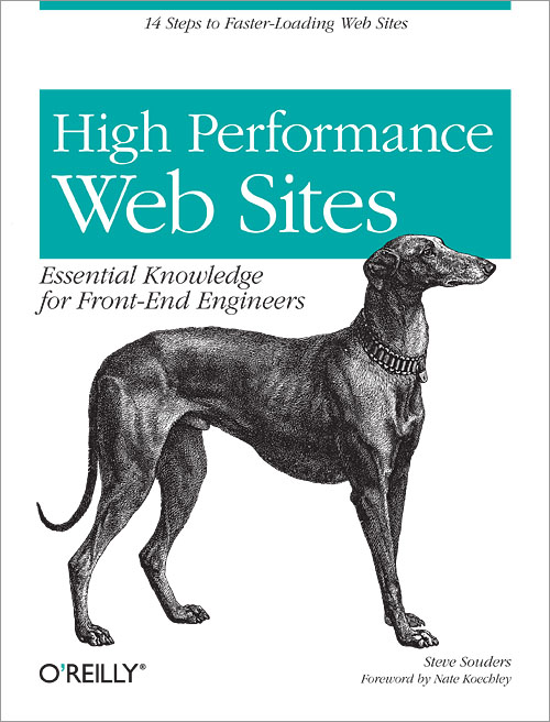 High Performance Web Sites Essential Knowledge for Front-End Engineers By Steve Souders
